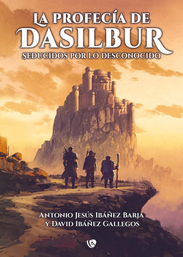 La profecía de Dasilbur 1