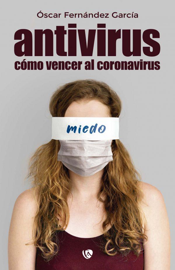 Antivirus cómo vencer al coronavirus