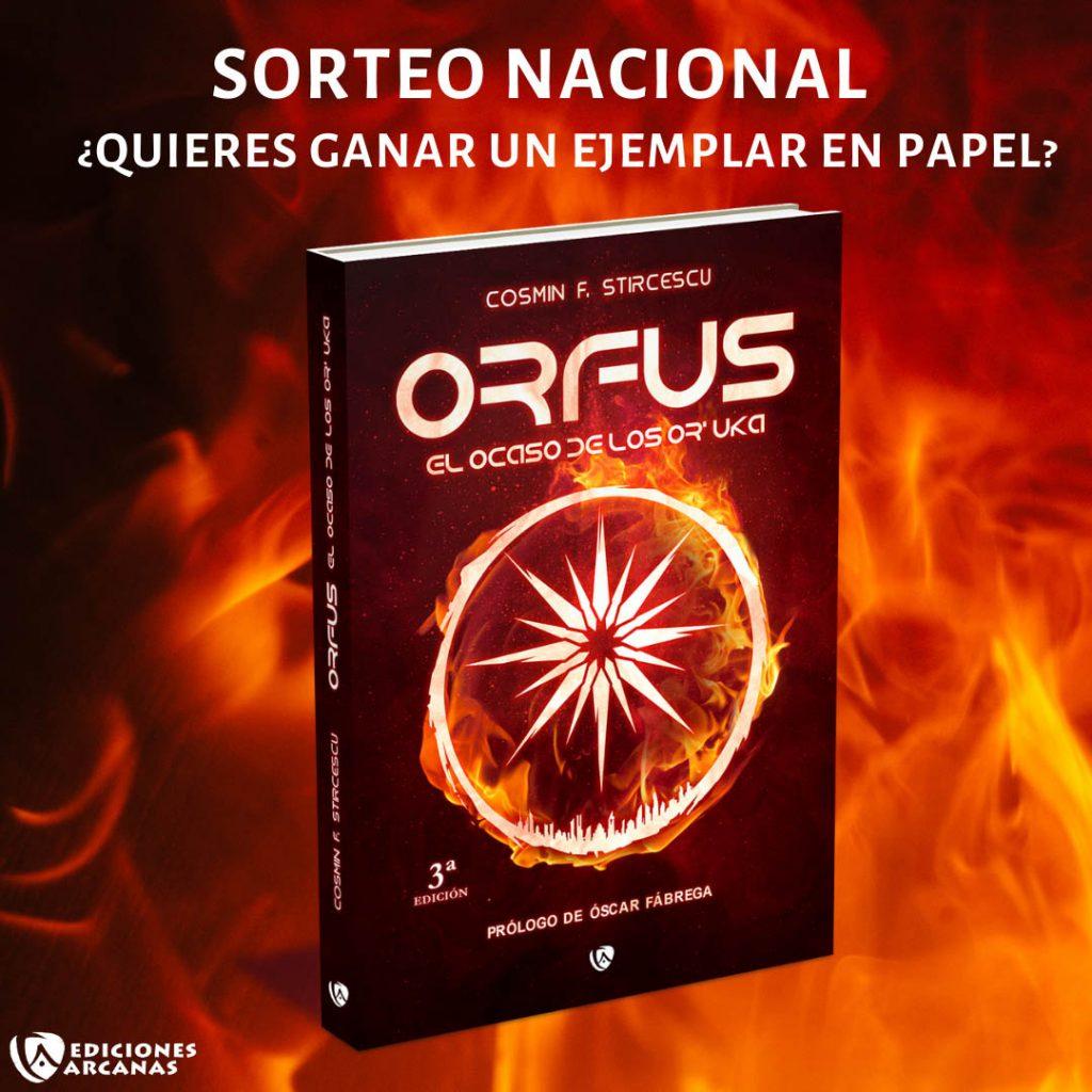 #sorteo Orfus. El ocaso de los Or´Uka